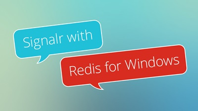 Signalr with Redis for Windows