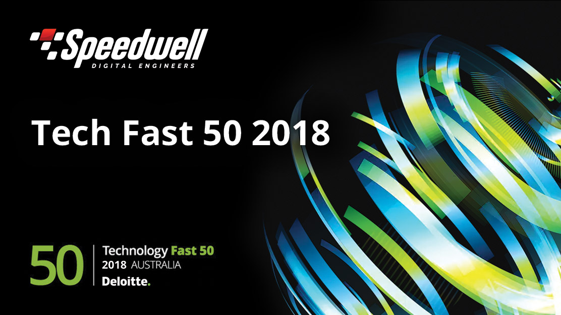 Speedwell makes Deloitte's Tech Fast 50 2018